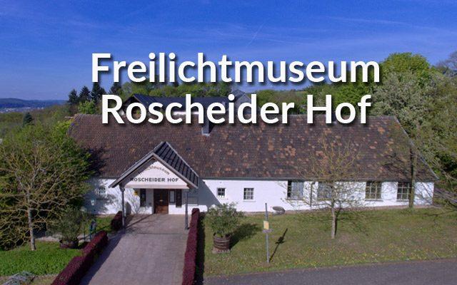 freilichtmuseum-roscheider-hof