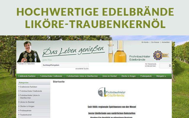 Günter Klein, Frohnbachtaler hochwertige Edelbrände